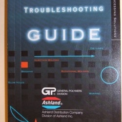 General Polymers Thermoplastics Troubleshooting Guide